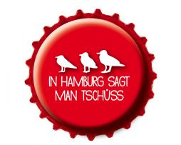 Kronkorken Magnet Hamburg sagt Tschüss